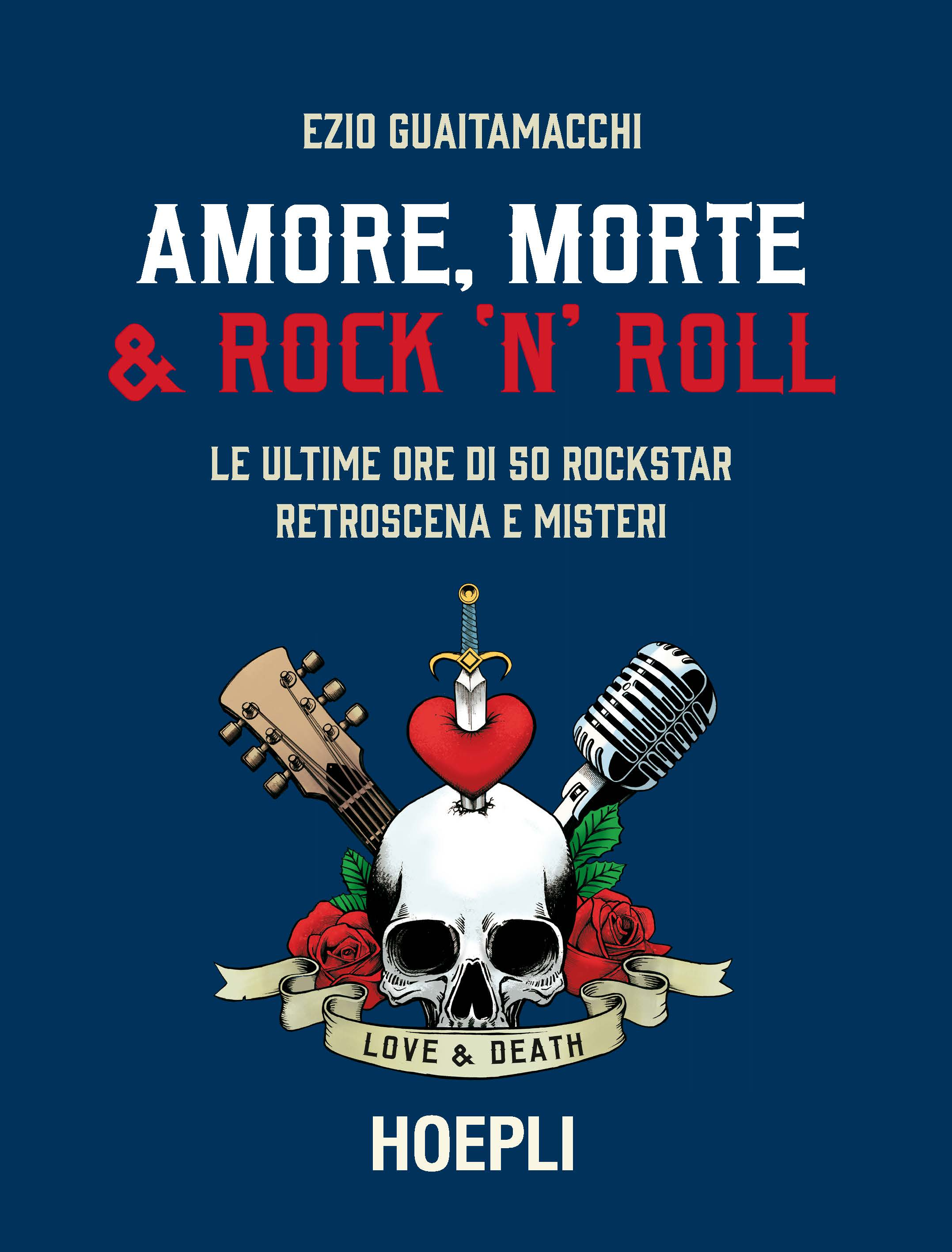 amore, morte e rock'n'roll