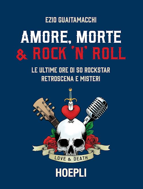 Amore, morte & Rock'n'Roll