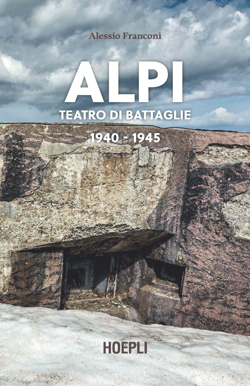 Alpi. Teatro di battaglie